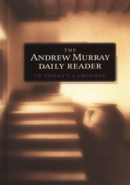 Andrew Murray Daily Reader in Today's Language, The - eBook  -     By: Andrew Murray