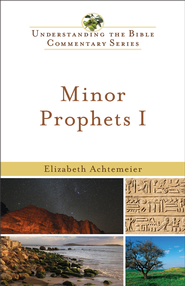 Minor Prophets I - eBook  -     By: Elizabeth Achtemeier