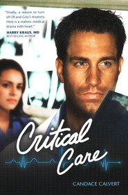 Critical Care, Mercy Hospital Series #1   -