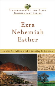 Ezra, Nehemiah, Esther - eBook  -     By: Leslie C. Allen & Timothy S. Laniak