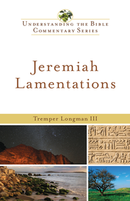 Jeremiah, Lamentations - eBook  -     By: Tremper III Longman