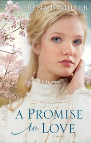 A Promise to Love - eBook   -     By: Serena B. Miller