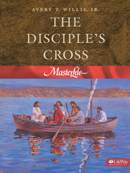 MasterLife 1: The Disciple's Cross   -     By: Avery T. Willis Jr., Kay Moore