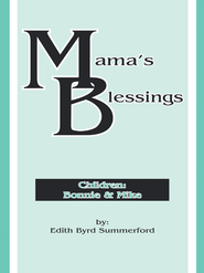 Mama's Blessings - eBook  -     By: Edith Summerford