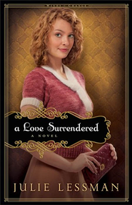 Love Surrendered, A : book 3: A Novel - eBook  -     By: Julie Lessman