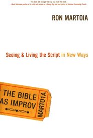 The Bible as Improv - eBook  -     By: Ron Martoia