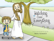 Watching Over Everything - eBook  -     By: Shirley Kuzmunich