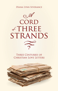 A Cord of Three Strands - eBook  -     By: Diana Lynn Severance