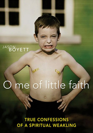 O Me of Little Faith - eBook  -     By: Jason Boyett