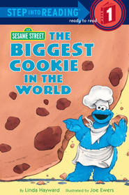 The Biggest Cookie in the World (Sesame Street) - eBook  -     By: Linda Hayward