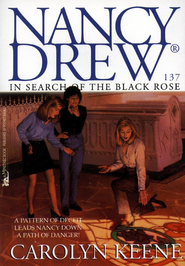In Search of the Black Rose - eBook  -     By: Carolyn Keene