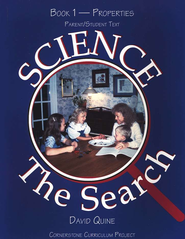 Science The Search Book 1-Properties, Parent/Student Text   -     By: David Quine
