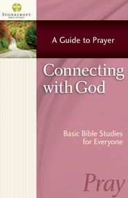 Connecting with God - eBook  -     By: Stonecroft Ministries