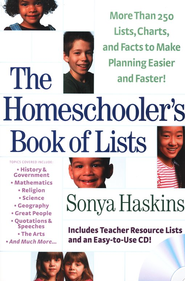 Homeschooler's Book of Lists, The: More than 250 Lists, Charts, and Facts to Make Planning Easier and Faster - eBook  -     By: Sonya Haskins