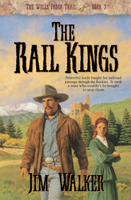 Rail Kings, The - eBook  -     By: Jim Walker