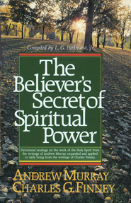 Believer's Secret of Spiritual Power, The - eBook  -     By: Andrew Murray