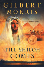 Till Shiloh Comes - eBook  -     By: Gilbert Morris