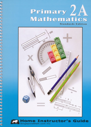 Primary Mathematics Home Instructor's Guide 2A (Standards Edition)  -