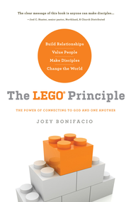 The LEGO Principle: The power of connecting to God and others - eBook  -     By: Joey Bonifacio