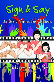 Sign & Say: 36 Bible Verses for Children - eBook  -