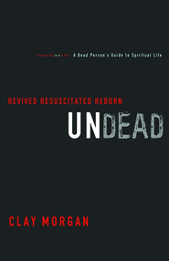 Undead: Revived, Resuscitated, and Reborn - eBook  -