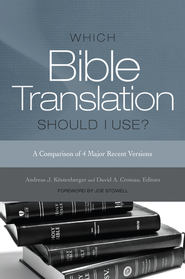 Which Bible Translation Should I Use? - eBook  -     By: Edited by Andreas J. Kostenberger & David A. Croteau