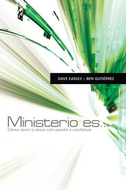 Ministerio es . . . - eBook  -     By: Dave Early, Ben Guti&#233rrez