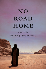 No Road Home - eBook  -     By: Brian J. Stockwell