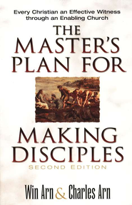 Master's Plan for Making Disciples, The: Every Christian an Effective Witness through an Enabling Church - eBook  -     By: Win Arn, Charles Arn