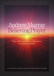 Believing Prayer - eBook  -     By: Andrew Murray