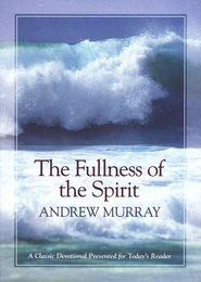 Fullness of the Spirit, The - eBook  -     By: Andrew Murray