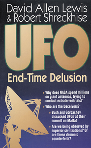 UFO: End-Time Delusion - eBook  -     By: David Allen Lewis