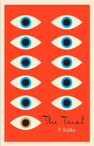 The Trial: A New Translation Based on the Restored Text - eBook  -     By: Franz Kafka