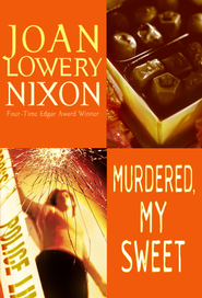 Murdered, My Sweet - eBook  -     By: Joan Lowery Nixon