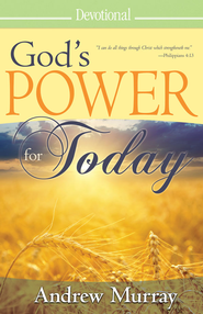 God's Power for Today - eBook  -     By: Andrew Murray