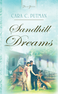 Sandhill Dreams - eBook  -     By: Cara C. Putman