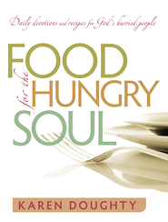 Food for the Hungry Soul - eBook  -     By: Karen Doughty