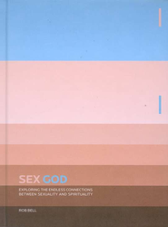 Sex God - eBook  -     By: Rob Bell
