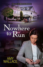 Nowhere to Run - eBook  -     By: Amy Wallace