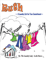 Ruth: A Laundry List for true Commitment - eBook  -     By: Leslie Dawes