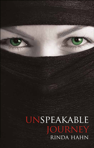 Unspeakable Journey - eBook  -     By: Rinda Hahn