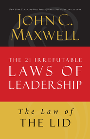 Law 1: The Law of the Lid - eBook  -     By: John C. Maxwell