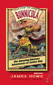 The Odorous Adventures of Stinky Dog - eBook  -     By: James Howe     Illustrated By: Brett Helquist