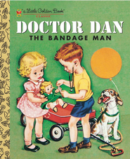 Doctor Dan the Bandage Man - eBook  -     By: Helen Gaspard