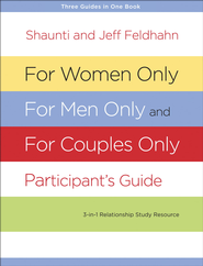 For Women Only, For Men Only, and For Couples Only Participant's Guide - eBook  -     By: Shaunti Feldhahn, Jeff Feldhahn