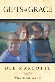 Gifts of Grace - eBook  -     By: Deb Marcotte