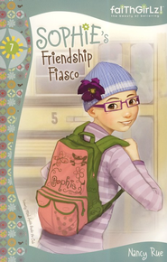 Sophie's Friendship Fiasco - eBook  -     By: Nancy N. Rue