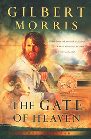Gate of Heaven, The - eBook  -     By: Gilbert Morris