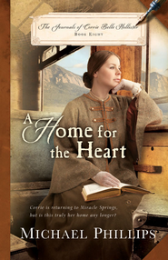 A Home for the Heart - eBook  -     By: Michael Phillips
