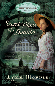 Secret Place of Thunder - eBook  -     By: Lynn Morris